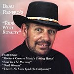 Beau Renfro Ride With Royalty