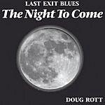 Doug Rott The Night To Come
