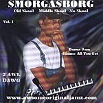 2 Awl Dawg Smorgasborg
