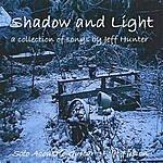 Jeff Hunter Shadow And Light