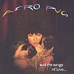 AfroPug The Songs Of Love
