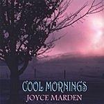 Joyce Marden Cool Mornings
