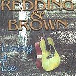 Redding & Brown Living A Lie
