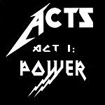 Acts Act 1: Power