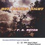 P.K. Meyer Hot Summer Night