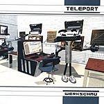 Teleport Werkschau