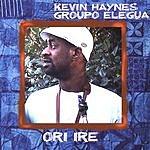 Kevin Haynes Ori Ire