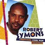 Robert Symons Robert Symons Tropicana Steel Pan Bermuda Vol.1