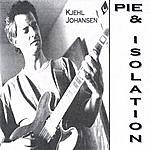 Kjehl Johansen Pie & Isolation