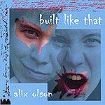 Alix Olson Built Like That