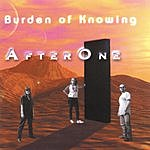 After One Burden Of Knowing