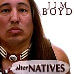 Jim Boyd Alter-Natives