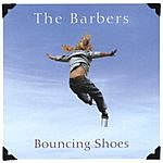 The Barbers Bouncing Shoes