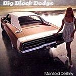 Big Block Dodge Manifold Destiny