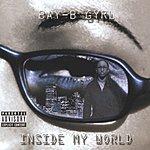 Bay-B Gyrl Inside My World (Parental Advisory)