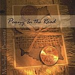 Michelle L. Brunette Penny In The Road