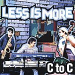 C To C Less Is More