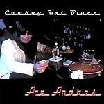 Ace Andres Cowboy Hat Blues