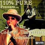 110% Pure The Code Of The Streets (Parental Advisory)