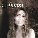Anjani Anjani