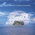 America The Grand Cayman Concert