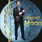 Bruce Bumstead August Moon