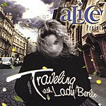 The Alice Project Traveling With Lady Berlin