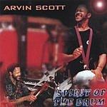 Arvin Scott Spirit Of The Drum