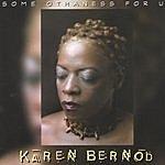 Karen Bernod Some Othaness For U