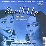 Betty Lea Stan'n Up