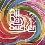 All Day Sucker All Day Sucker