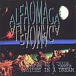 Alfaomaga Voices In A Dream