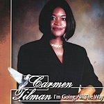 Carmen Tillman I'm Going All The Way