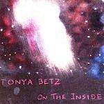 Tonya Betz On The Inside