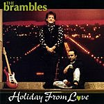 The Brambles Holiday From Love