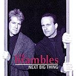The Brambles Next Big Thing