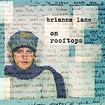 Brianna Lane On Rooftops