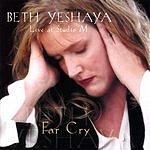 Beth Yeshaya Far Cry Live At Studio M