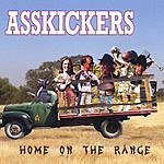Asskickers Home On The Range