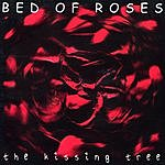 Bed Of Roses The Kissing Tree