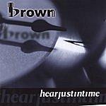 Brown Hearjustintime