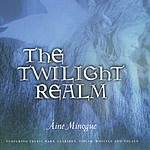 Aine Minogue The Twilight Realm