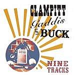 Clampitt, Gaddis & Buck Nine Tracks