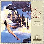 Cantiga Once Upon A Time: Music Of Innocence And Enchantment