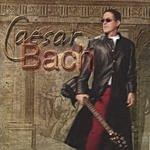 Caesar Bach Caesar Bach