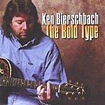 Ken Bierschbach The Bold Type
