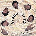 Bob Nagy Handiwork