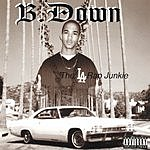 B. Down The L.A. Rap Junkie (Parental Advisory)