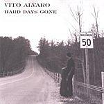 Vito Alvaro Hard Days Gone