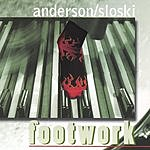 Anderson/Sloski Footwork